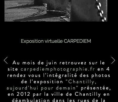 """EXPO  """"CHANTILLY, AUJOURD'HUI POUR DEMAIN"""" A (RE) DECOUVRIR  SUR LE SITE carpediemphotographie.fr"""