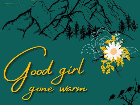 Good Girl Gone Warm