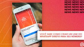 Você sabe como criar um link do WhatsApp direto para seu número?