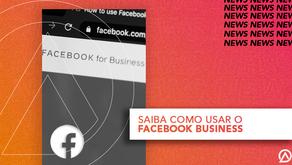 SAIBA COMO USAR O FACEBOOK BUSINESS