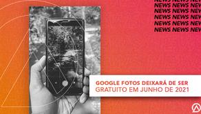 Em 2021 Google Fotos deixará de ser gratuito