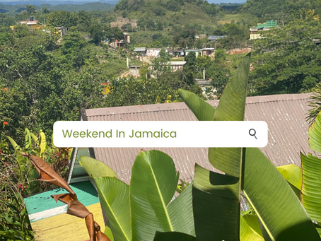 A Weekend in Jamaica