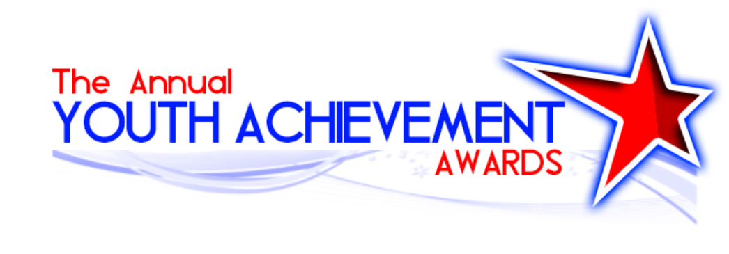 THE ANNUAL YOUTH ACHIEVEMENT AWARDS