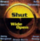 Shut Wide Open.jpg