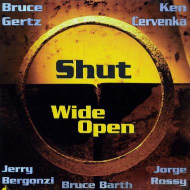 Shut Wide Open