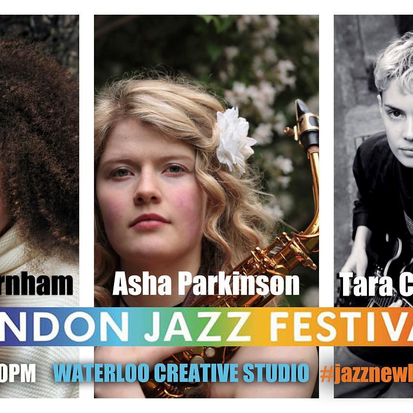 #jazznewbloodALIVE2019 PARTII @EFGLondonJazzFest @WaterlooCreativeStudio