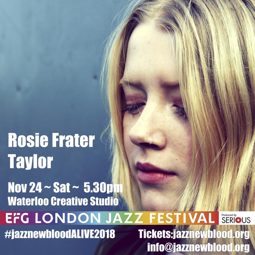 24 NOV - 5.30PM Rosie Frater-Taylor