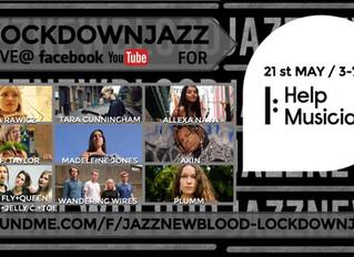 JAZZNEWBLOOD  fundraiser #lockdownjazz for HELP MUSICIANS UK