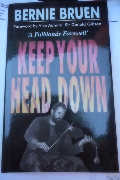 'Keep your head down' book by Bernie Bruen