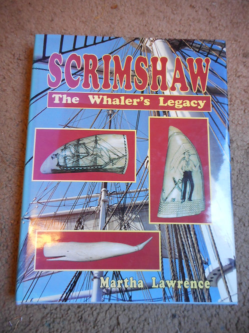 Book - 'Scrimshaw The Whalers Legacy'