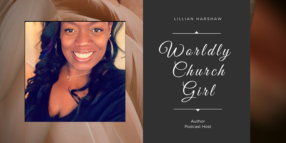 Lillian Harshaw and Worldly Church Girl