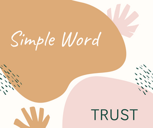 "image with words ""Simple Word"" and ""Trust"""