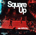 Unmade Radio - Wron - Square Up Show 1 (