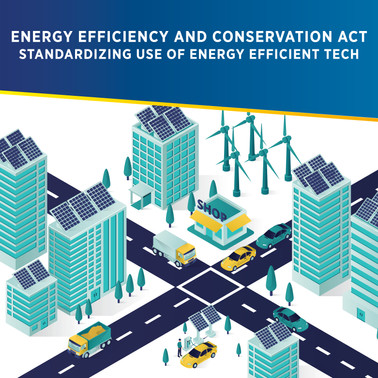 Energy Efficiency and Conservation Act: Standardizing Use of Energy Efficient Tech in PH
