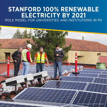 Stanford's 100% Renewable Electricity by 2021: Role Model for Universities and Institutions in PH
