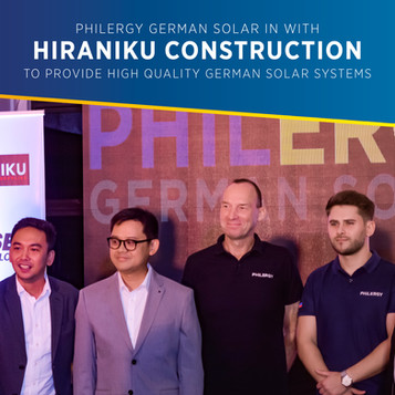 PHILERGY German Solar in with Hiraniku Construction to provide high quality German solar systems