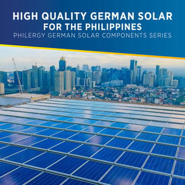 High Quality Solar Panel System for the Philippines - PHILERGY German Solar Components Series