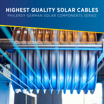 Highest Quality Solar Cables for the Philippines - PHILERGY German Solar Components Series
