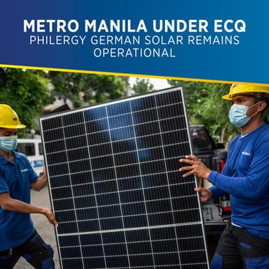 Metro Manila Placed Under ECQ: PHILERGY German Solar remains operational
