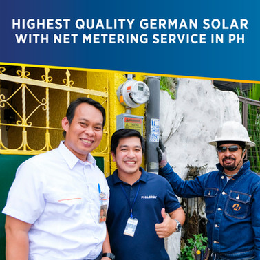 Highest Quality German Solar System with Net Metering Service in the Philippines