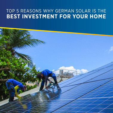 Top 5 Reasons Why a PHILERGY German Solar System is the Best Investment for your Home