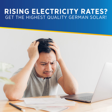 Beat Rising Electricity Rates this January with the Highest Quality German Solar Energy System