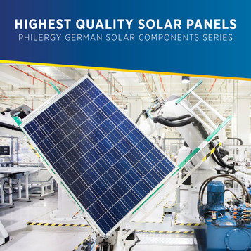 Highest Quality Solar Panels for the Philippines - PHILERGY German Solar Components Series