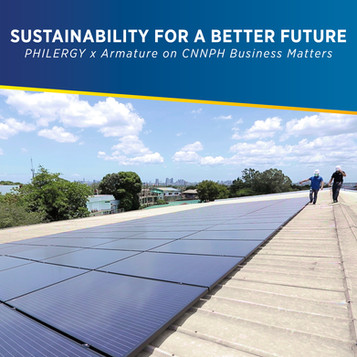 Sustainability for a Better Future - PHILERGY German Solar x Armature on CNN PH Business Matters