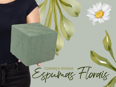 Conheça nossas Espumas Florais
