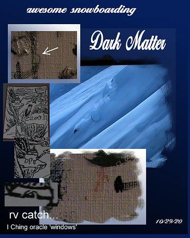 dark matter snowboarding page i ching -
