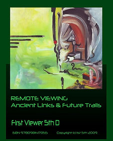Remote Viewing Ancient Links & Future Tr