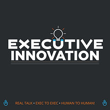 Executive Innovation Show Podcast.jpg