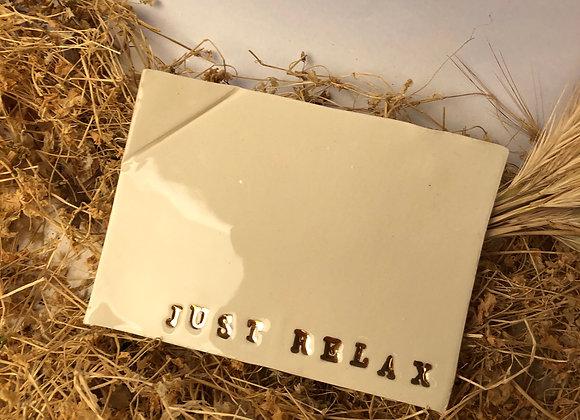 Tablette récréative Just Relax