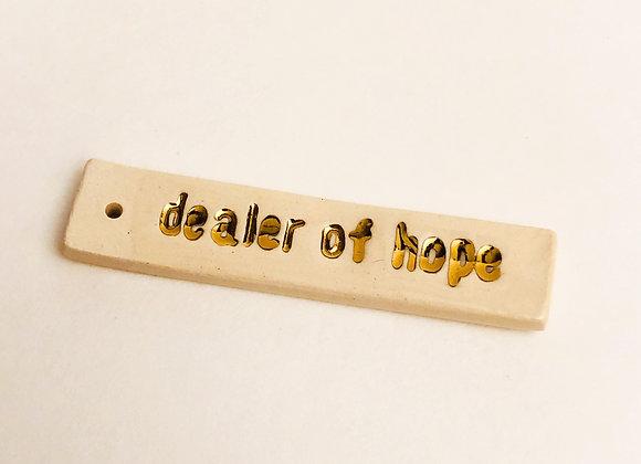 Dealer of Hope