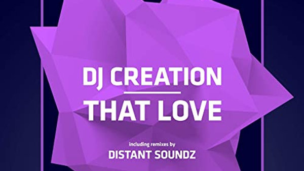 DJ Creation - That Love