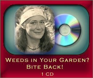 Weeds in Your Garden? Bite Back! - 1 CD