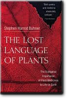 The Lost Language of Plants: The Ecological Importance of Plant Medicines ...