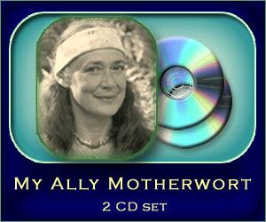 My Ally Motherwort - 2 CD set