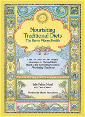 Nourishing Traditional Diets: The Key to Vibrant Health DVD