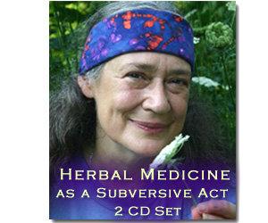 Herbal Medicine as a Subversive Act - 2 CD