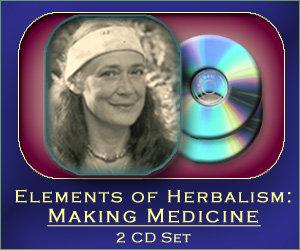Elements of Herbalism: Making Medicine - 2 CD set