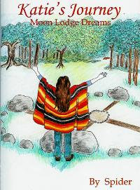 Katie's Journey -- Moon Lodge Dreams