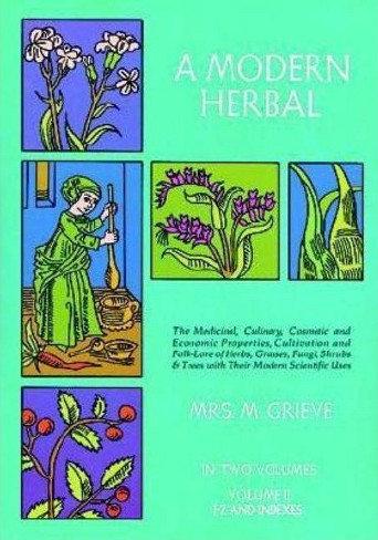 A Modern Herbal Volume 2