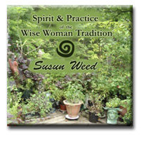 Spirit & Practice of the Wise Woman Tradition - 2 CD set