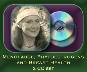 Menopause, Phytoestrogens and Breast Health - 2 CD set
