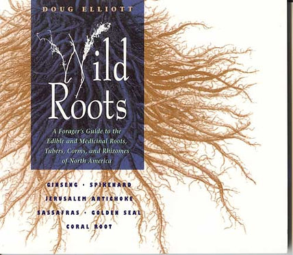 Wild Roots -- A Forager's Guide