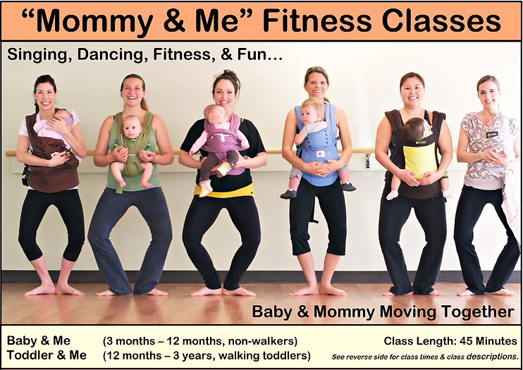 Mom and baby fitness classes.