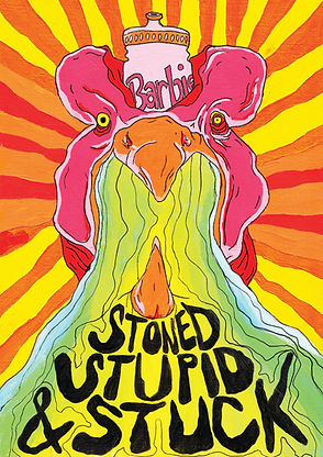 stoned, stupid and stuck A3.jpg