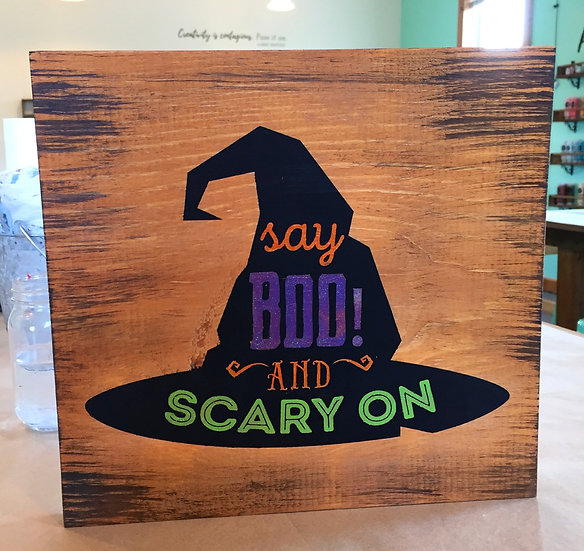 Halloween Sign - Say Boo and Scary On Witch Hat