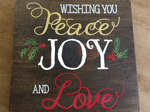 Wishing you Peace Joy and Love - Christmas Winter Decoration Sign